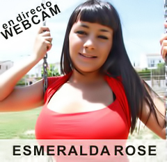 Hot Live Sex with Esmeralda Rose - Click here !